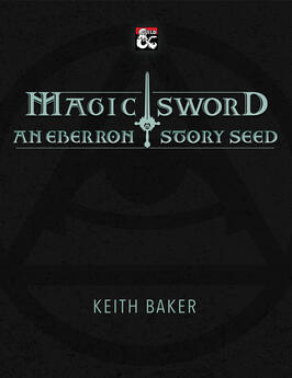 Magic Sword: An Eberron Story Seed